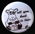 "Button ""All you knit is love"""