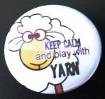 "Button ""Keep Calm and play with yarn"""